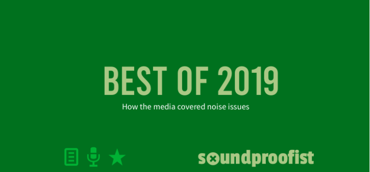 Best of 2019: how the media covered noise issues