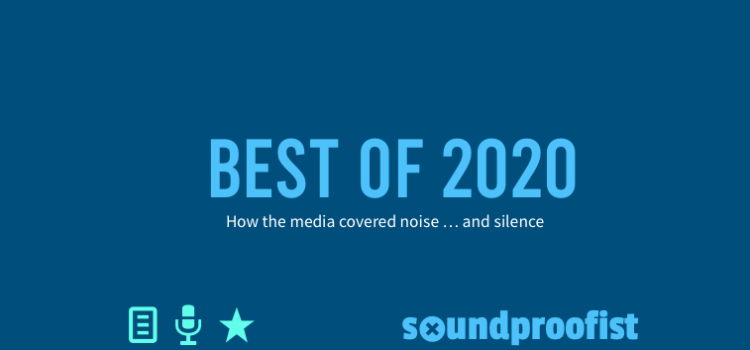 The best of 2020 is a curated list of articles about noise and soundscapes from the year 2020